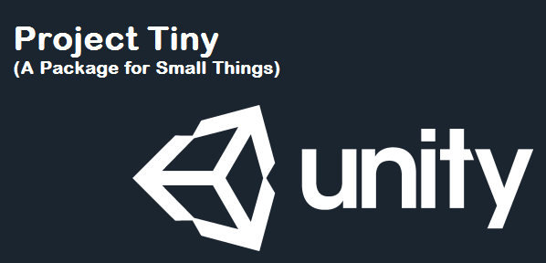 Project Tiny Unity : A Package to build quality 2D games quickly